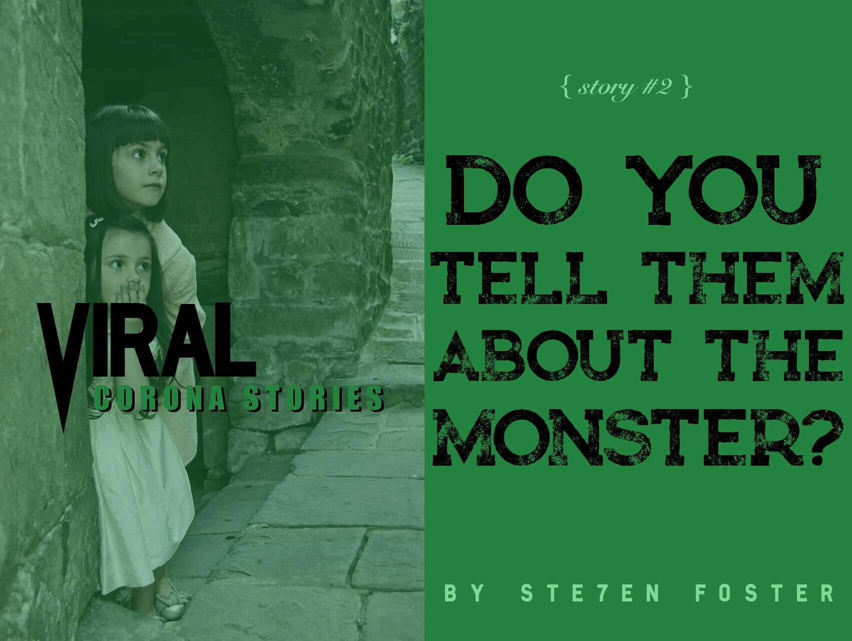 Viral/Do You Tell Them About The Monster?
