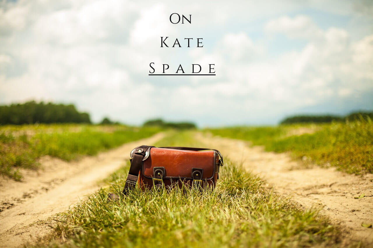 handbag on a country road with the nuff said essay title on kate spade
